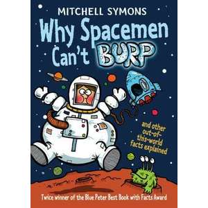 Why Spacemen Can't Burp... imagine