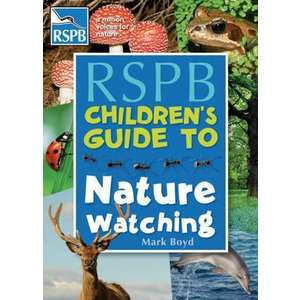The RSPB Children's Guide To Nature Watching imagine