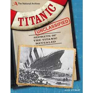 The National Archives: Titanic Unclassified imagine