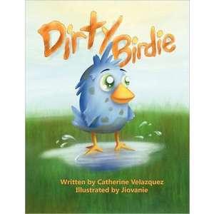 Dirty Birdie imagine