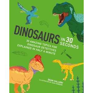 Dinosaurs in 30 Seconds imagine