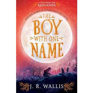 The Boy With One Name imagine