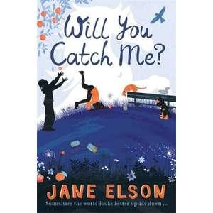 Will You Catch Me? imagine