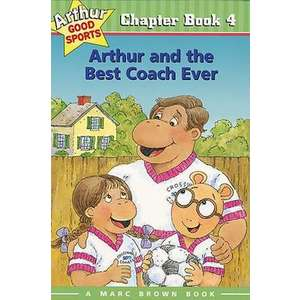 Arthur and the Best Coach Ever imagine