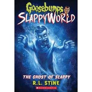 The Ghost of Slappy (Goosebumps Slappyworld #6), Volume 6 imagine