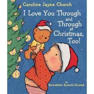 I Love You Through and Through at Christmas, Too! imagine