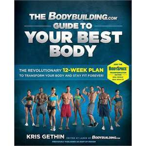The Bodybuilding.com Guide to Your Best Body imagine