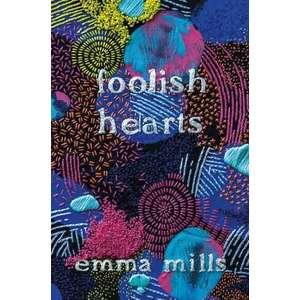 Foolish Hearts imagine