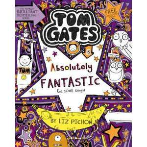 Tom Gates 05: Tom Gates is Absolutely Fantastic (at some things) imagine