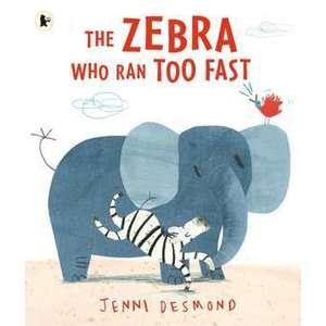 The Zebra Who Ran Too Fast imagine