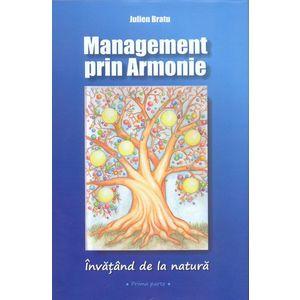 Management prin armonie | Julien Bratu imagine