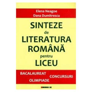 Sinteze de Literatura Romana pentru liceu | Dana Dumitrescu imagine