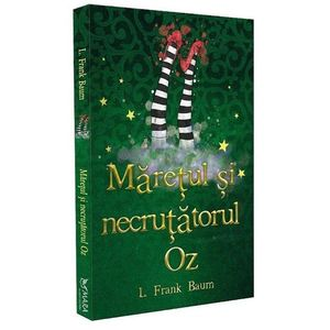 Maretul si Necrutatorul Oz | L. Frank Baum imagine