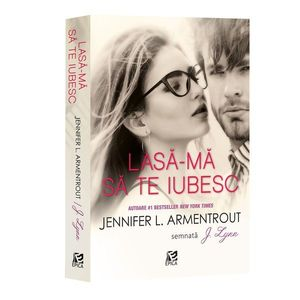Lasa-ma sa te iubesc   Jennifer L. Armentrout imagine