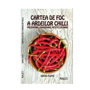 Cartea de foc a ardeilor chilli | David Floyd imagine