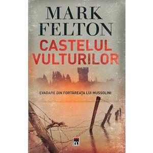 Castelul Vulturilor | Mark Felton imagine