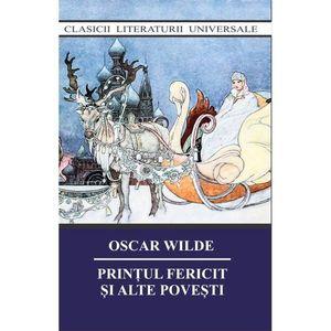 Printul fericit si alte povesti   Oscar Wilde imagine