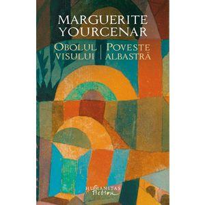 Obolul visului   Marguerite Yourcenar imagine