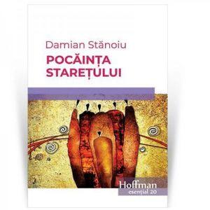 Pocainta staretului | Damian Stanoiu imagine