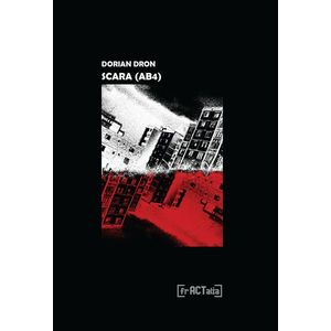 Scara (AB4) | Dorian Dron imagine