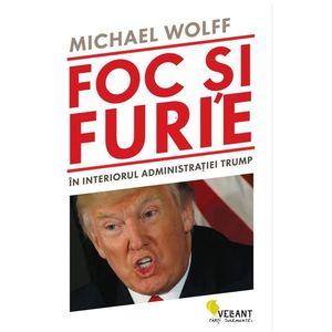 Foc si furie | Michael Wolff imagine