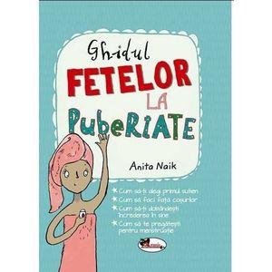 Ghidul fetelor la pubertate   Anita Naik imagine