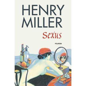 Sexus   Henry Miller imagine