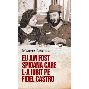 Eu am fost spioana care l-a iubit pe Fidel Castro   Marita Lorenz imagine