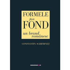 Formele fara fond   Constantin Schifirnet imagine