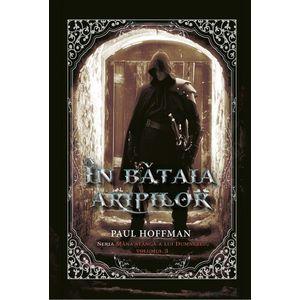 In batalia aripilor Vol. 3   Paul Hoffman imagine