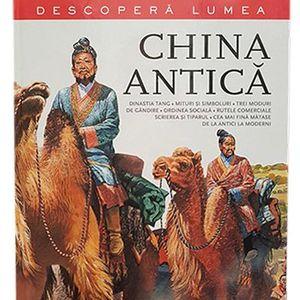 China antica. Descopera lumea | imagine