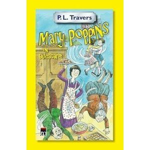 Mary Poppins in bucatarie/P.L.Travers imagine