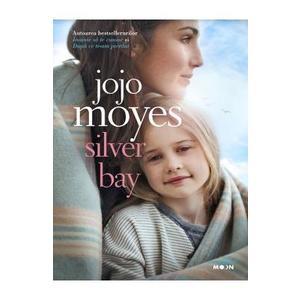 Silver Bay - Jojo Moyes imagine