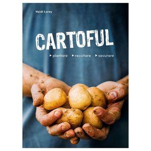Cartoful - plantare, recoltare, savurare imagine