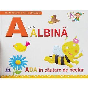 A de la albina - Ada in cautare de nectar   Greta Cencetti, Emanuela Carletti imagine