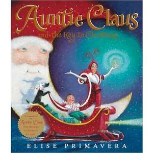 Auntie Claus and the Key to Christmas imagine