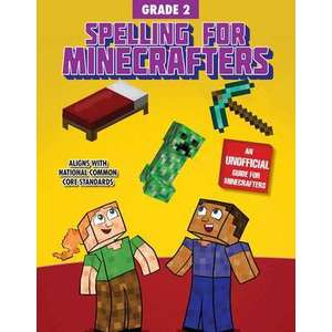 Spelling for Minecrafters: Grade 2 imagine