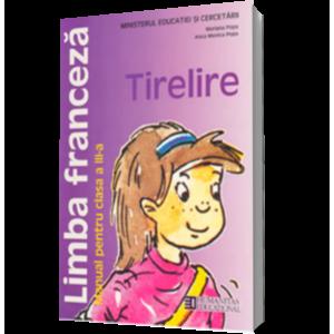 Limba franceză. Manual pentru clasa a III-a. Tirelire (ed. 2011) imagine