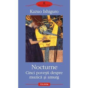 Nocturne. Cinci poveşti despre muzică şi amurg imagine
