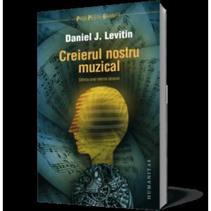 Creierul nostru muzical. Ştiinţa unei eterne obsesii imagine