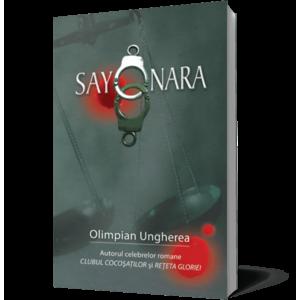 Sayonara. Confesiunile unui criminalist imagine