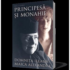 Principesa si monahie: Domnita Ileana - Maica Alexandra imagine