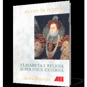 Elisabeta I: Religia şi politica externă imagine