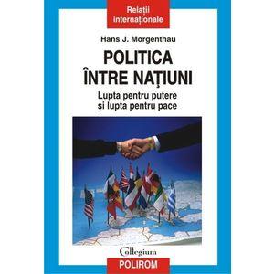 Politica între națiuni. Lupta pentru putere și lupta pentru pace imagine