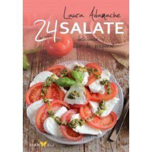 Salate. 24 de reţete delicioase şi uşor de preparat imagine
