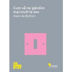 Cum sa ne gandim mai mult la sex imagine