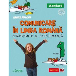 Comunicare in limba romana. Competente si performanta - standard. Clasa I imagine