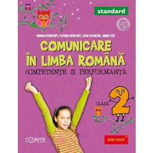 Comunicare in limba romana. Competente si performanta - standard. Clasa a II-a imagine