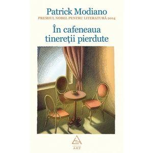 In cafeneaua tineretii pierdute (hardcover) imagine