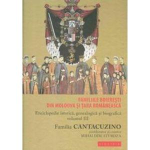 Familiile boieresti din Moldova si Tara Romaneasca. Enciclopedie istorica, genealogica si biografica, vol. III - Familia Cantacuzino imagine